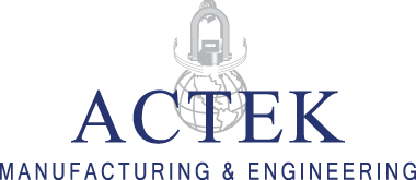 Actek ® Manufacturing & Engineering